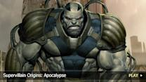 Supervillain Origins: Apocalypse