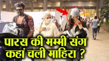 Mahira Sharma spotted with Paras Chhabra & his Mother At Airport