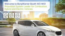 BorgWarner Presents Broad Product Portfolio for Combustion, Hybrid and Electric Vehicles at Auto China 2018
