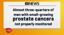 Men with prostate cancer not being properly monitored