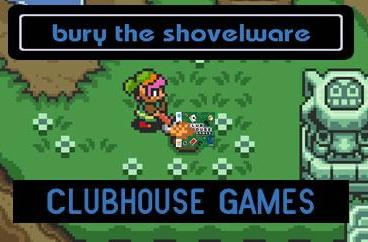 Bury the Shovelware: Clubhouse Games