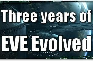 EVE Evolved: Three years of EVE Evolved
