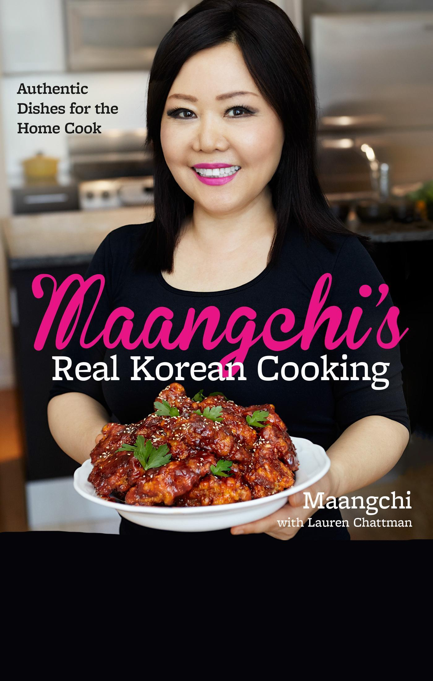 Youtube Cooking: Authentic Korean Dishes From Spunky YouTube Star Maangchi