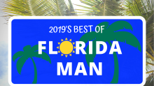 Yes, these are real. The best Florida Man headlines of 2019