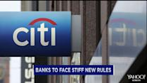 Banks face new rules