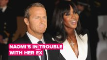 Naomi Campbell's ex-boyfriend wants his money back!