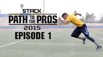 Path to the Pros 2015: The Journey Begins