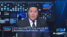 Citi restricts gun sales by business partners, says New Y...