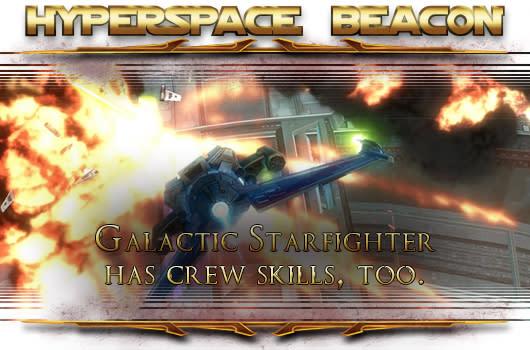 Hyperspace Beacon: SWTOR Galactic Starfighter has crew skills, too