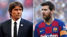 Conte: There isn't a madman in the world who wouldn't want Messi