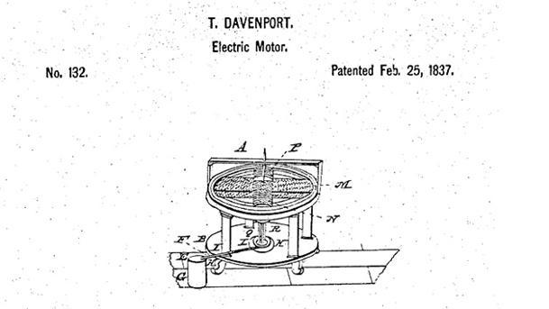 First electric motor Electrical When Thomas Davenport Blacksmith From Vermont First Submitted His Patent Around 1835 For Motor That Turned Electricity Into Mechanical Force Buehler Motor February 25 Thomas Davenport Patents The First Electric Motor On