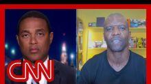 Don Lemon to Terry Crews: Don't like Black Lives Matter? Start your own movement