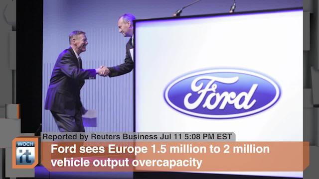 Europe Breaking News: Ford Sees Europe 1.5 Million to 2 Million Vehicle Output Overcapacity