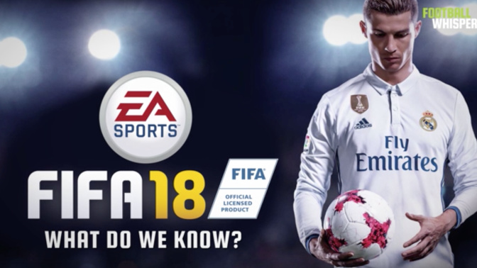 FIFA 18: What we know so far about this year's game