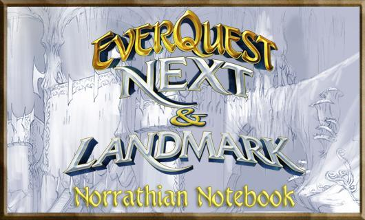 Norrathian Notebook: Building EverQuest Next in Landmark