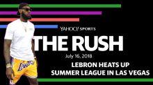 The Rush: LeBron heats up Summer League in Las Vegas