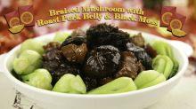 Braised Mushroom with Roast Pork Belly & Black Moss