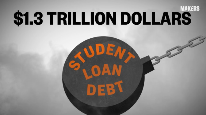 MAKERS Money: Student loan debt
