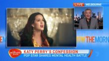 Katy Perry opens up about her mental health battle