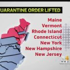 Quarantine Order Lifted For Northeast States