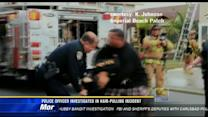 Police officer being investigated in hair-pulling incident