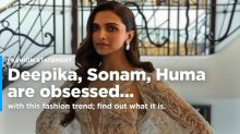 Deepika, Sonam, Huma are obsessed with this fashion trend