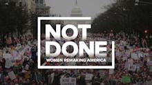 'NOT DONE: Women Remaking America': Everything you need to know