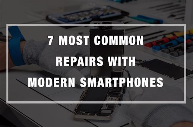 7 Most Common Repairs with Modern Smartphones