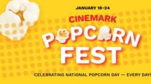 Cinemark to Celebrate Everyone's Favorite Cinematic Snack with Popcorn Fest from Jan. 18 through Jan. 24