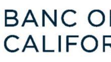 Banc of California Announces Quarterly Dividends