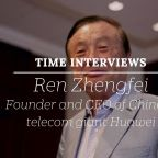 Interview with Ren Zhengfei, Founder and CEO of Chinese Telecom Giant Huawei