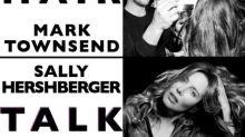 Hair Talk: Mark Townsend and Sally Hershberger