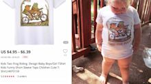 Mom shocked that the cute T-shirt she ordered for her 3-year-old came with a profane slogan