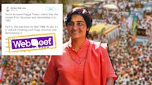 No, Pragya Thakur Wasn't 4 Years Old During Babri Demolition