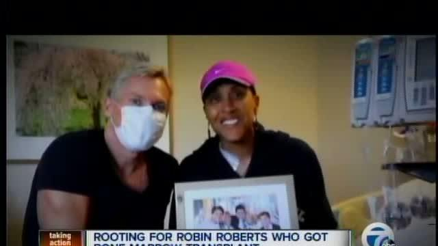 Rooting for Robin Roberts who gets bone marrow transplant