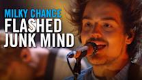 Milky Chance: Flashed Junk Mind