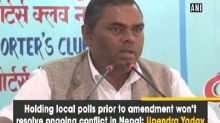 Holding local polls prior to amendment won't resolve ongoing conflict in Nepal: Upendra Yadav