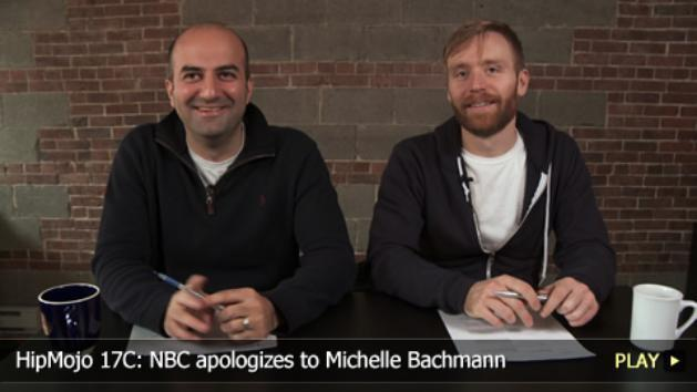 HipMojo 17C: NBC apologizes to Michelle Bachmann