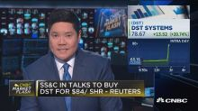 SS&C in talks to buy DST Systems for $84 a share