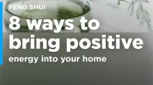 8 ways to bring positive energy into your home using Feng Shui