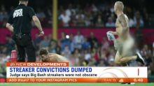 Streaker convictions dumped