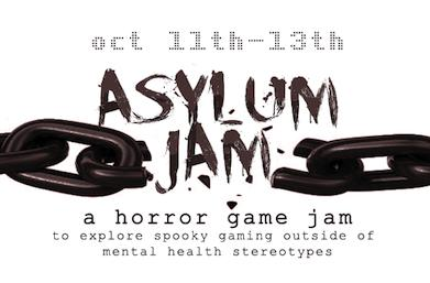 Asylum Jam aims to instill horror without mental health stereotypes