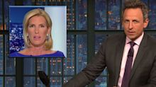 Seth Meyers Torches Fox News' Ingraham: Who Do You Think You Are, Trump?