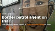US agent on trial in cross-border killing of Mexican teen