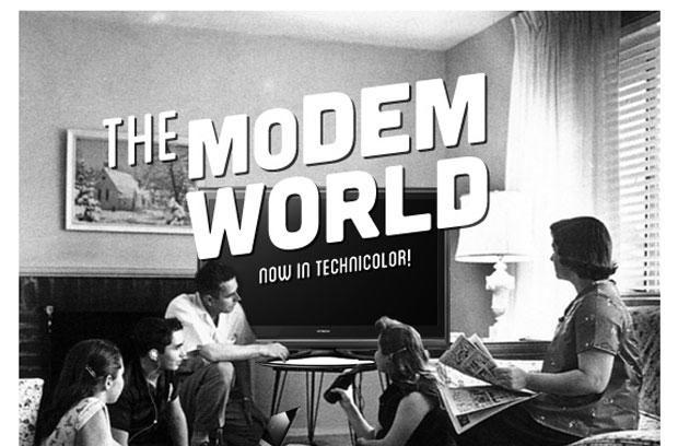 This is the Modem World: You Use THAT?