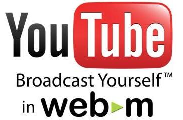 YouTube starts transcoding all new uploads to WebM, already has a third of its library ready