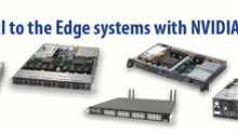 Supermicro Scalable AI Edge Systems Validated for Trusted Infrastructure Deployment with the NVIDIA EGX Edge Computing Platform Now Available