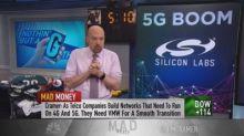 Cramer's long-term 5G play: 3 stocks