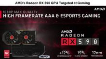 AMD Launches Polaris-Based Radeon RX 590 GPUs to Tap Gamers