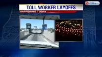 31 pink slips for temporary toll workers